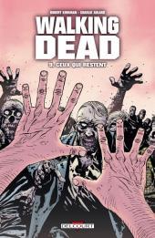 Walking Dead -9- Ceux qui restent