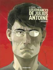 Les errances de Julius Antoine -INT- L'intégrale