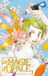 La magie d'opale -1- Tome 1