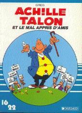 Achille Talon (16/22) -534a- Et le mal appris d'amis