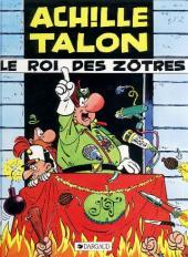 Achille Talon -17b89- Le roi des Zôtres