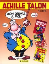 Achille Talon - Mon œuvre à moi ! / L'Intégrale -3- Mon œuvre à moi ! - Tome 3