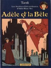 Adèle Blanc-Sec (Les Aventures Extraordinaires d') -1b98- Adèle et la bête