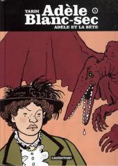 Adèle Blanc-Sec (Les Aventures Extraordinaires d') -1c- Adèle et la bête