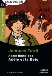 Adèle Blanc-Sec (Les Aventures Extraordinaires d') -1Sco- Adèle et la Bête
