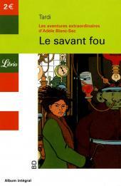 Adèle Blanc-Sec (Les Aventures Extraordinaires d') -3Librio- Le savant fou