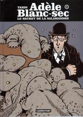 Adèle Blanc-Sec (Les Aventures Extraordinaires d') -5c- Le secret de la salamandre