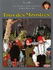 Adèle Blanc-Sec (Les Aventures Extraordinaires d') -7Pub- Tous des Monstres!