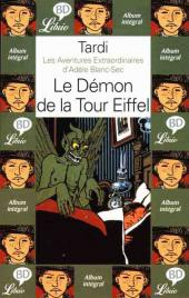 Adèle Blanc-Sec (Les Aventures Extraordinaires d') -2Librio- Le Démon de la Tour Eiffel
