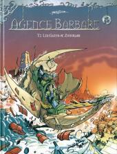Agence Barbare -2- Les Gants de Zohorass