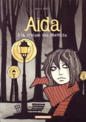 Aïda (Vinci) - À la croisée des chemins