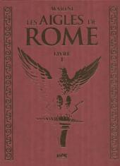 Les aigles de Rome -1TT- Livre I