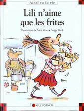 Ainsi va la vie (Bloch) -11- Lili n'aime que les frites