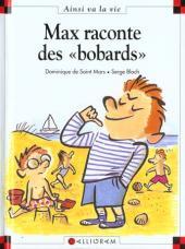 Ainsi va la vie (Bloch) -12- Max raconte des