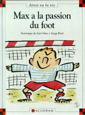 Ainsi va la vie (Bloch) -21- Max a la passion du foot