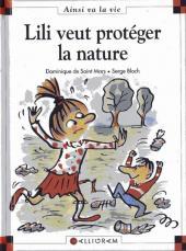 Ainsi va la vie (Bloch) -23- Lili veut protéger la nature