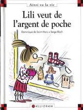 Ainsi va la vie (Bloch) -30- Lili veut de l'argent de poche