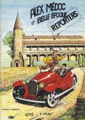 Alex Médoc et Belle Époque (Les aventures d') -1- Alex Médoc et Belle Époque Reporters