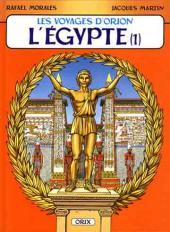 Orion (Les voyages d') -2- L'Égypte (1)