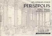 Alix (Les Voyages d') -16CC- Persépolis (carnet de croquis)