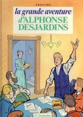 Alphonse Desjardins (La grande aventure d') -1- Tome 1