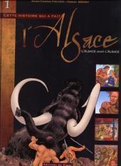 L'alsace -1- L'Alsace avant l'Alsace