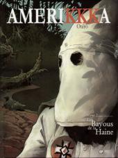 Amerikkka -2a2004- Les Bayous de la Haine