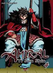 Amiral Yi Sun Shin -4- Tome 4