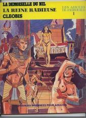 Les amours de l'histoire -1- La demoiselle du Nil - La reine radieuse - Cléobis