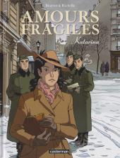 Amours fragiles -4- Katarina