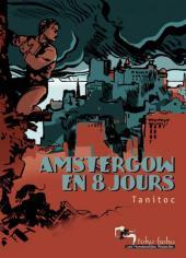 Amstergow en 8 jours