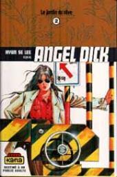 Angel Dick -2- Le jardin du rêve