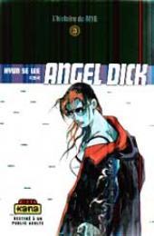 Angel Dick -3- L'histoire du M16
