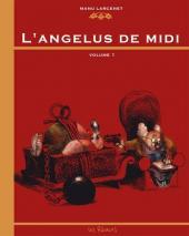 L'angélus de midi -1- Volume 1