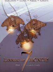 L'anneau des 7 mondes -1- Le calme & la tempête