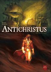 Antichristus -1- Bon vouloir et loyauté