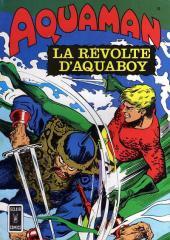 Aquaman (Eclair comics) -10- La révolte d'Aquaboy