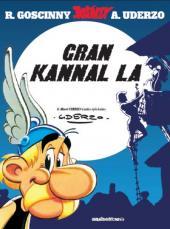 Astérix (en langues régionales) -25Créole- Gran kannal la