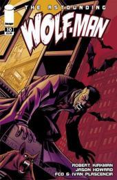 Astounding Wolf-Man (The) -10- The astounding Wolf-Man #10