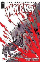 Astounding Wolf-Man (The) -2- The astounding Wolf-Man #2