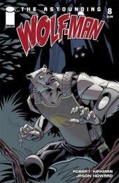 Astounding Wolf-Man (The) -8- The astounding Wolf-Man #8