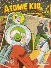 Atome Kid (1re série - Artima) -6- L'atoll immergé