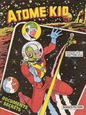 Atome Kid (1re série - Artima) -7- Documents secrets