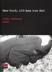 (AUT) Baru - New York, 100 ème rue Est