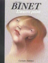 (AUT) Binet - Carnets Intimes - L'œuvre peint