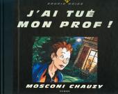 (AUT) Chauzy - J'ai tué mon prof