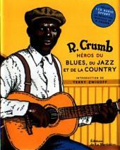 (AUT) Crumb -5- R. Crumb - Héros du blues, du jazz et de la country