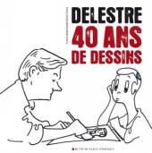 (AUT) Delestre - Delestre - 40 ans de dessins