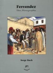 (AUT) Ferrandez -8- Une Monographie
