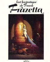 (AUT) Frazetta -1- L'art fantastique de Frank Frazetta